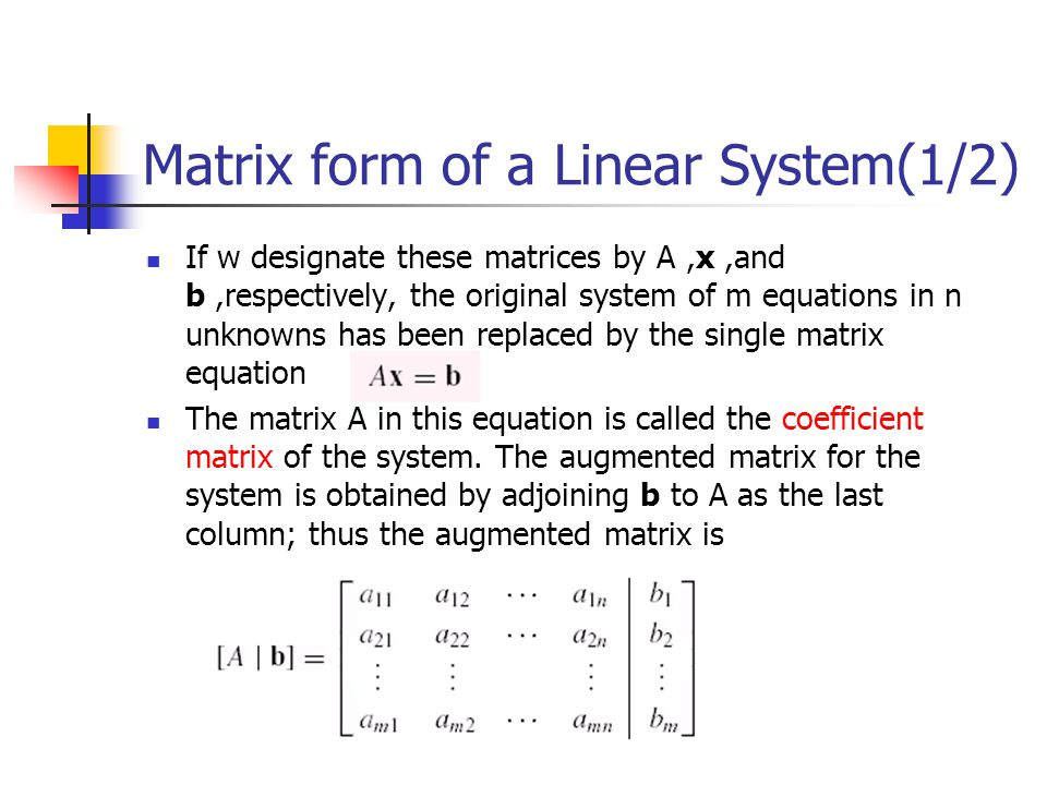 Matrix form of a Linear System(1/2)