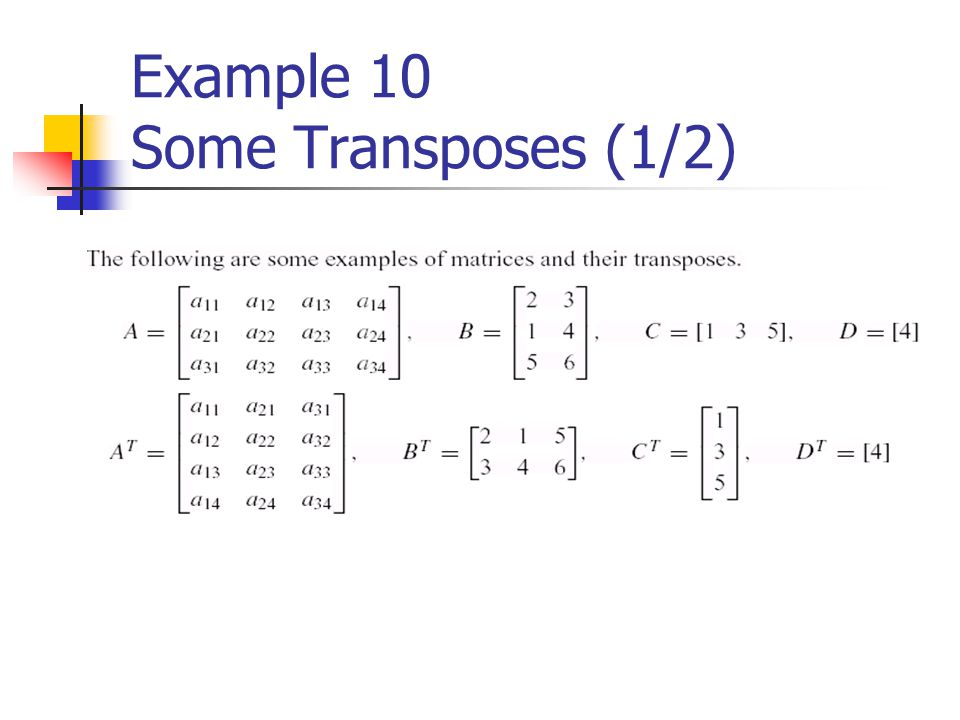 Example 10 Some Transposes (1/2)