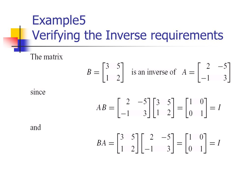 Example5 Verifying the Inverse requirements