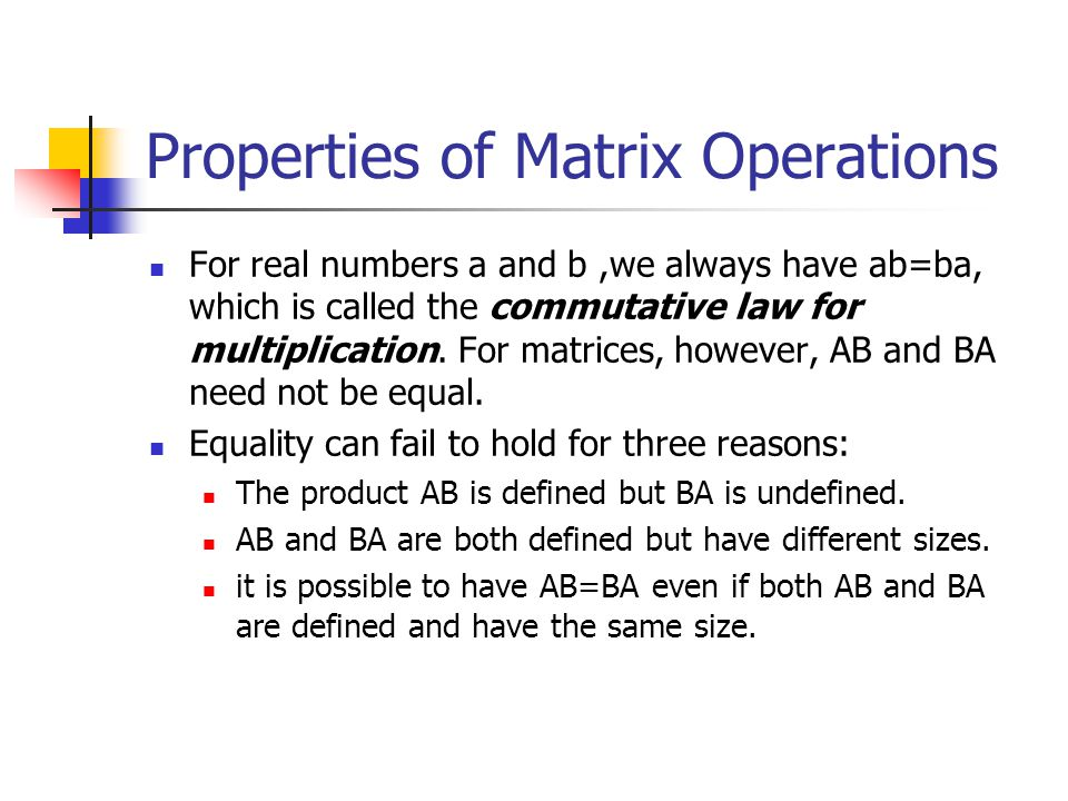 Properties of Matrix Operations