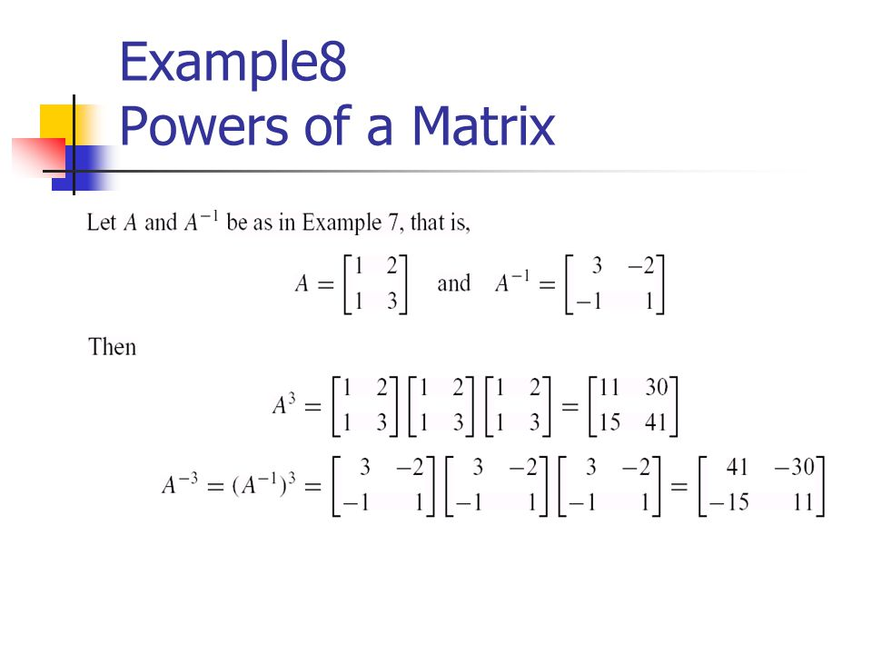 Example8 Powers of a Matrix