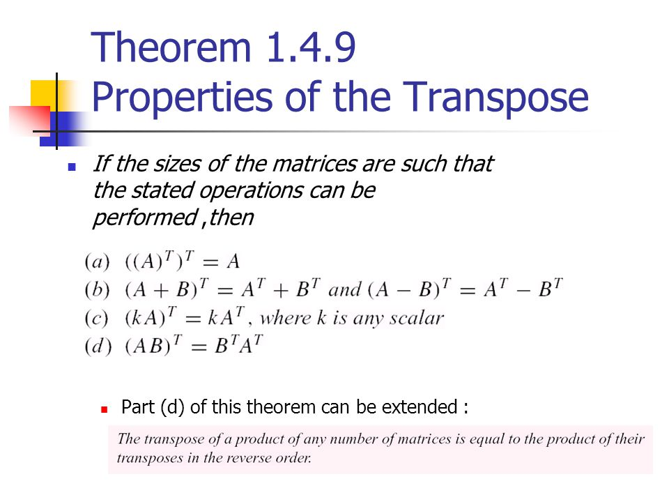 Theorem Properties of the Transpose
