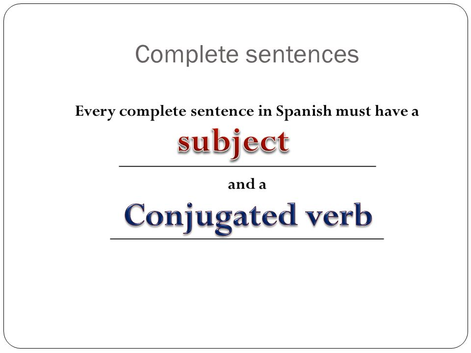 subject Conjugated verb