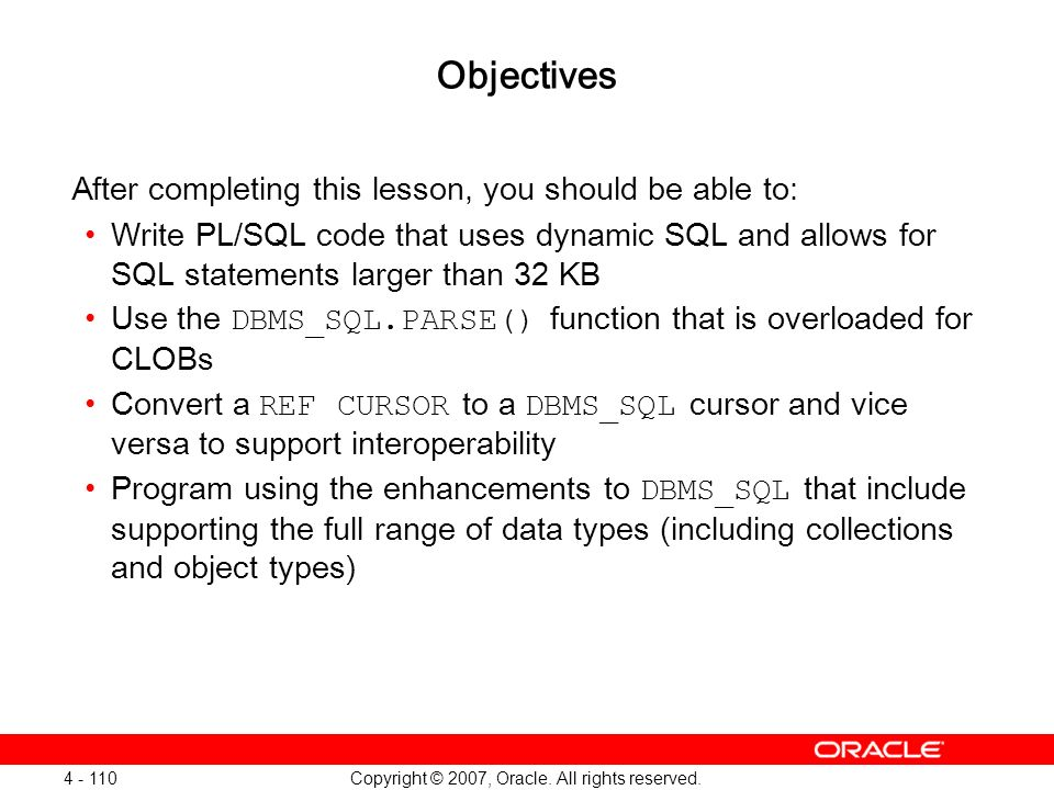 Oracle Database 11g: SQL and PL/SQL New Features 1 - 110