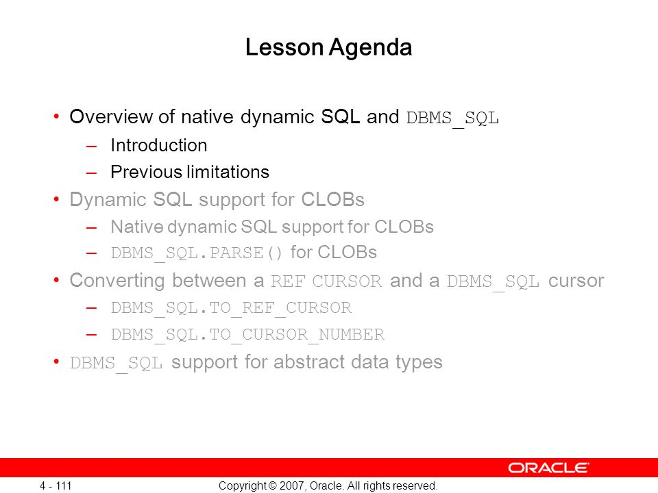Oracle Database 11g: SQL and PL/SQL New Features 1 - 111