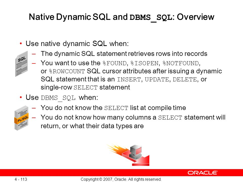 Native Dynamic SQL and DBMS_SQL: Overview