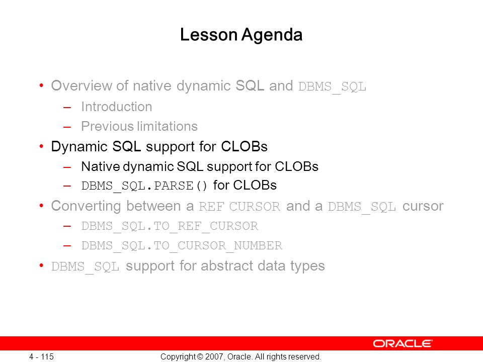 Oracle Database 11g: SQL and PL/SQL New Features 1 - 115