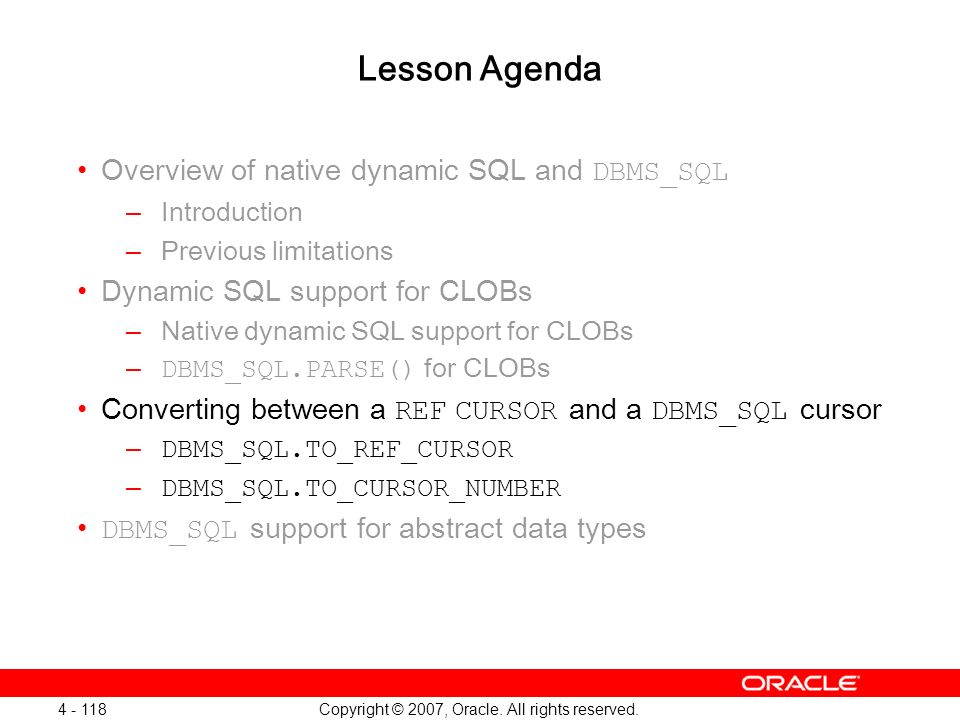 Oracle Database 11g: SQL and PL/SQL New Features 1 - 118