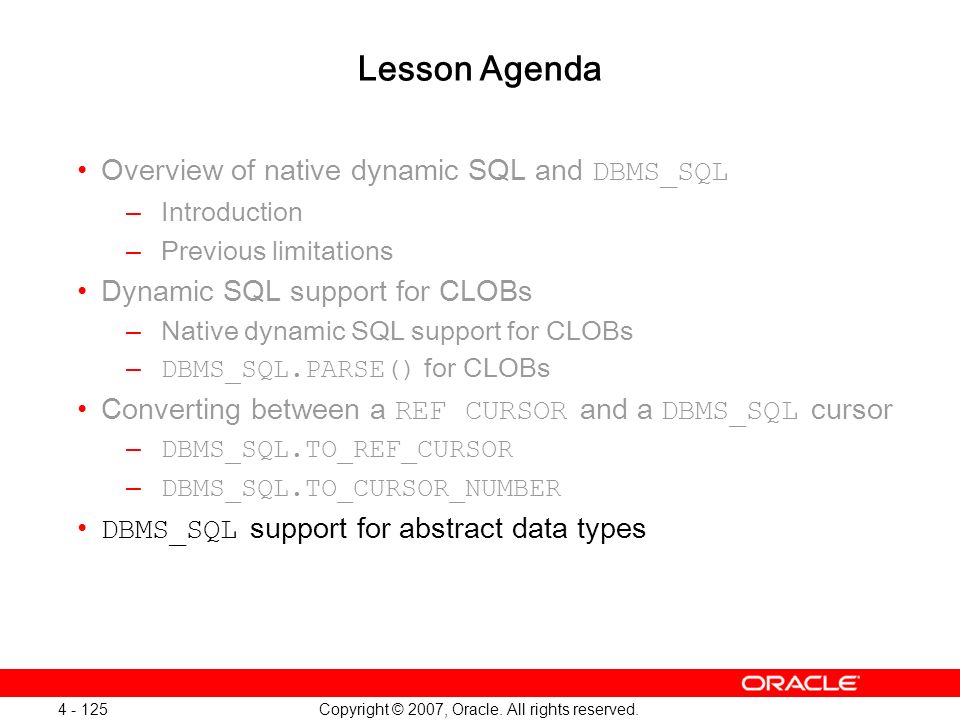 Oracle Database 11g: SQL and PL/SQL New Features 1 - 125