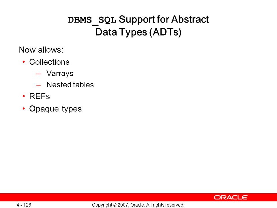DBMS_SQL Support for Abstract Data Types (ADTs)