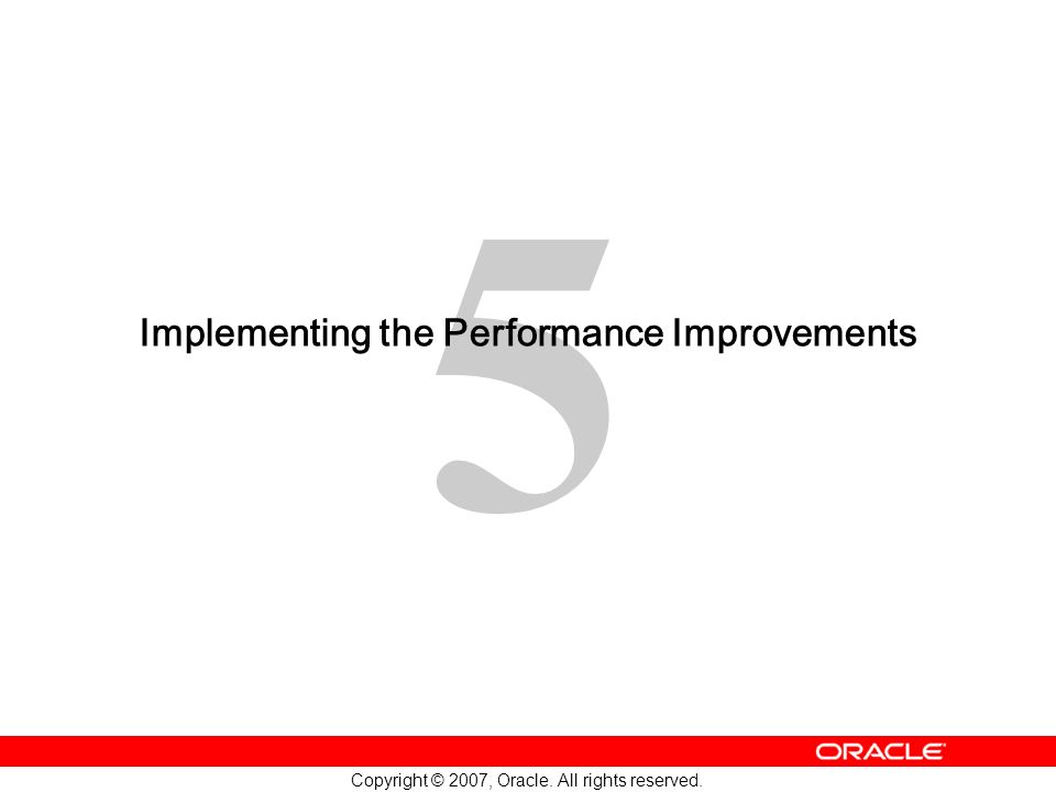 Implementing the Performance Improvements