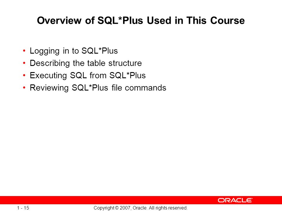 Overview of SQL*Plus Used in This Course