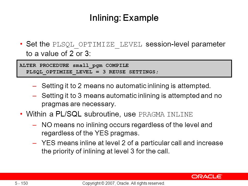 Oracle Database 11g: SQL and PL/SQL New Features 1 - 150