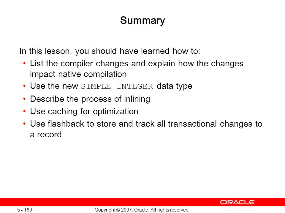 Oracle Database 11g: SQL and PL/SQL New Features 1 - 169