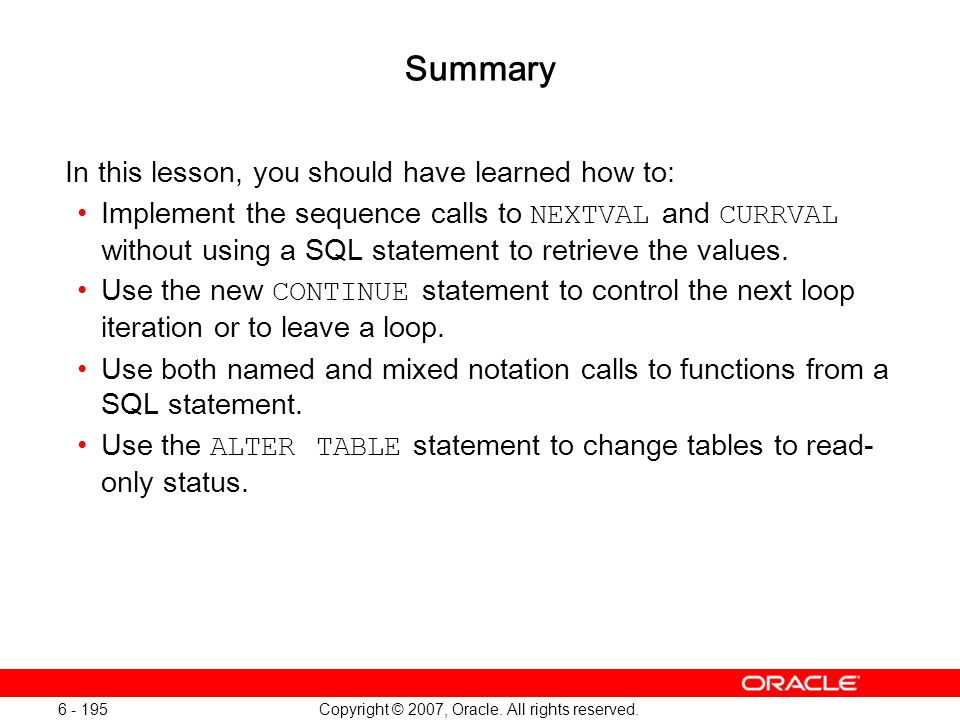 Oracle Database 11g: SQL and PL/SQL New Features 1 - 195