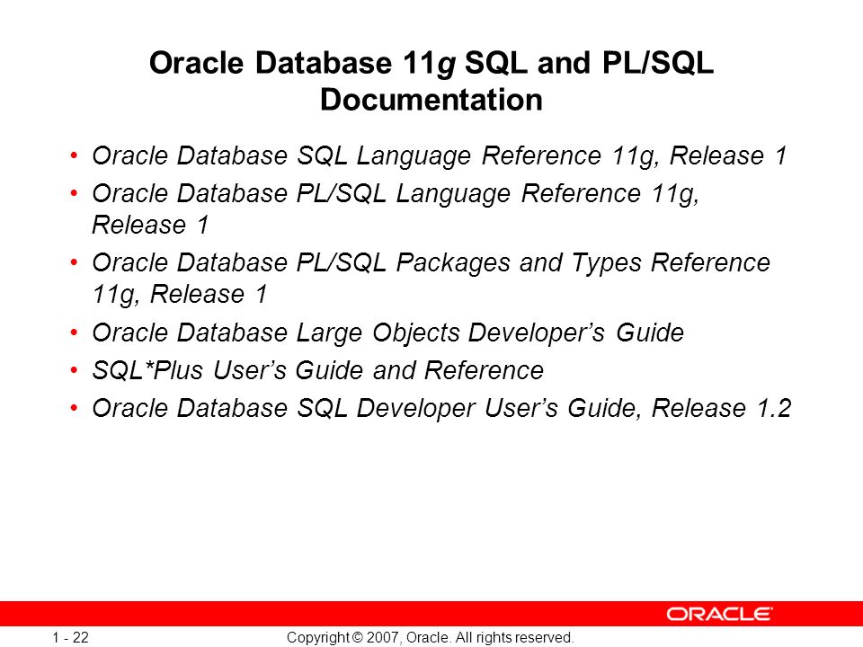 Oracle Database 11g SQL and PL/SQL Documentation