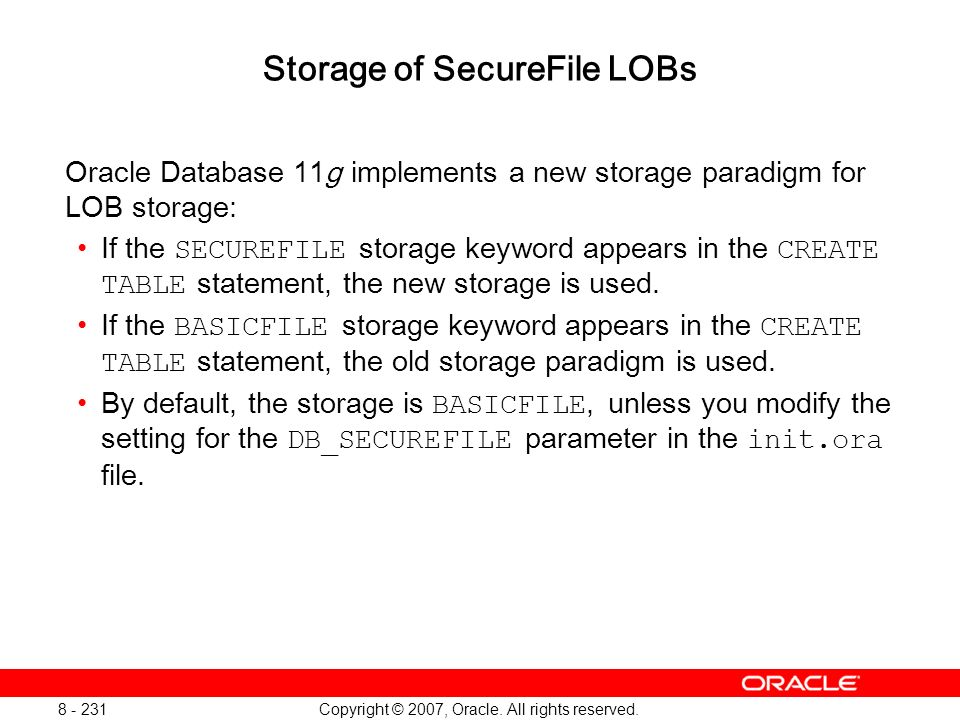 Storage of SecureFile LOBs