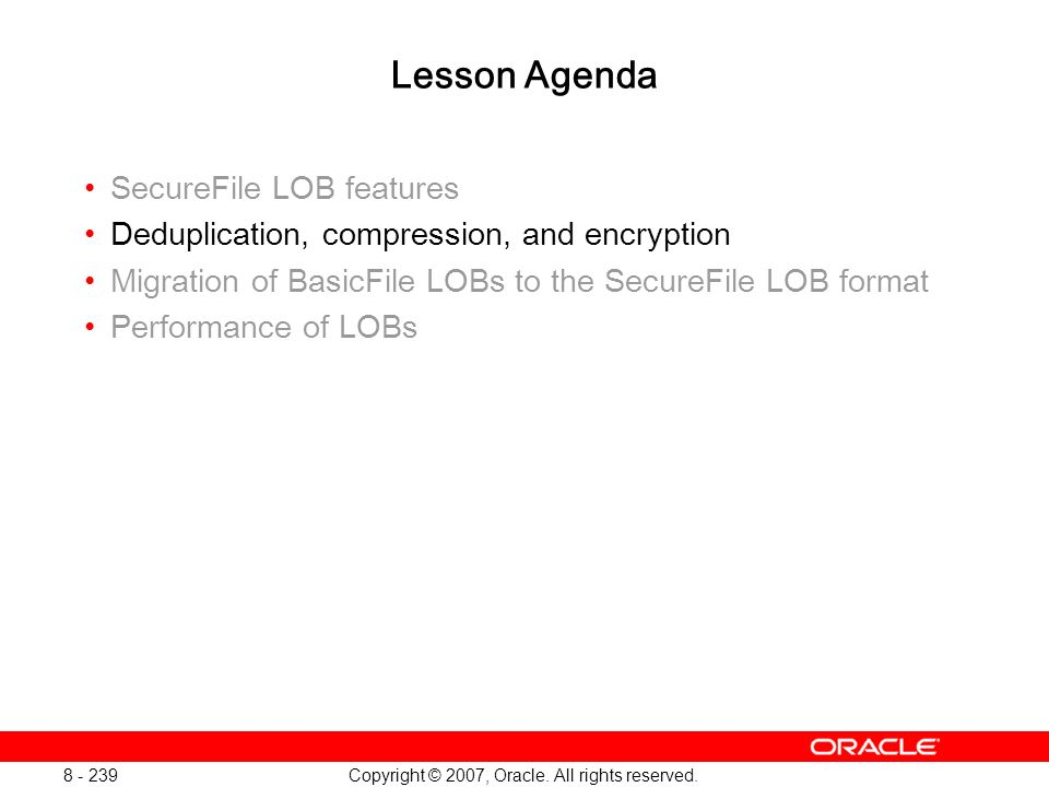 Oracle Database 11g: SQL and PL/SQL New Features 1 - 239