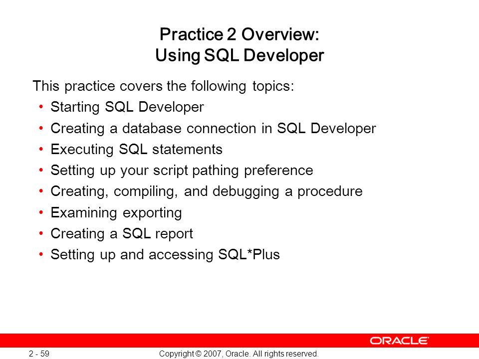 Practice 2 Overview: Using SQL Developer