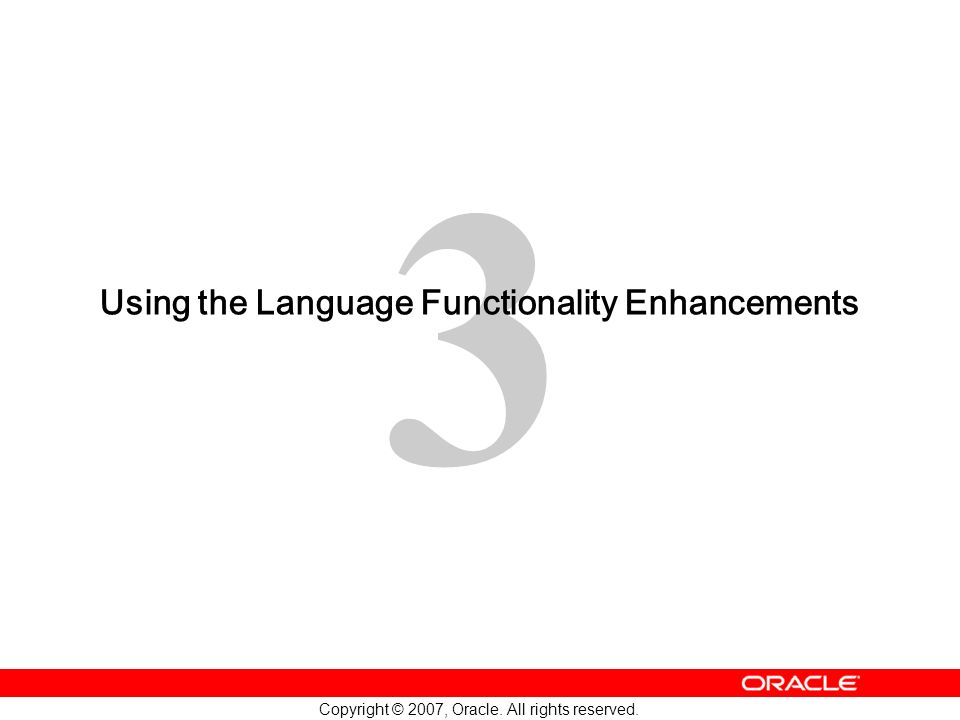 Using the Language Functionality Enhancements