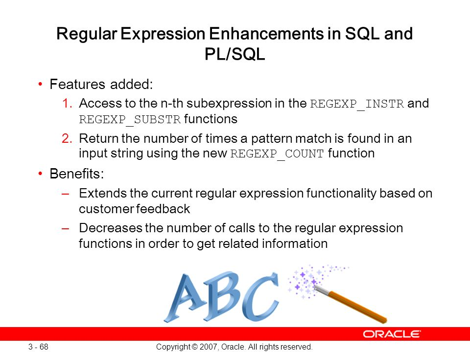 Regular Expression Enhancements in SQL and PL/SQL