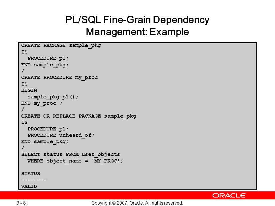 PL/SQL Fine-Grain Dependency Management: Example