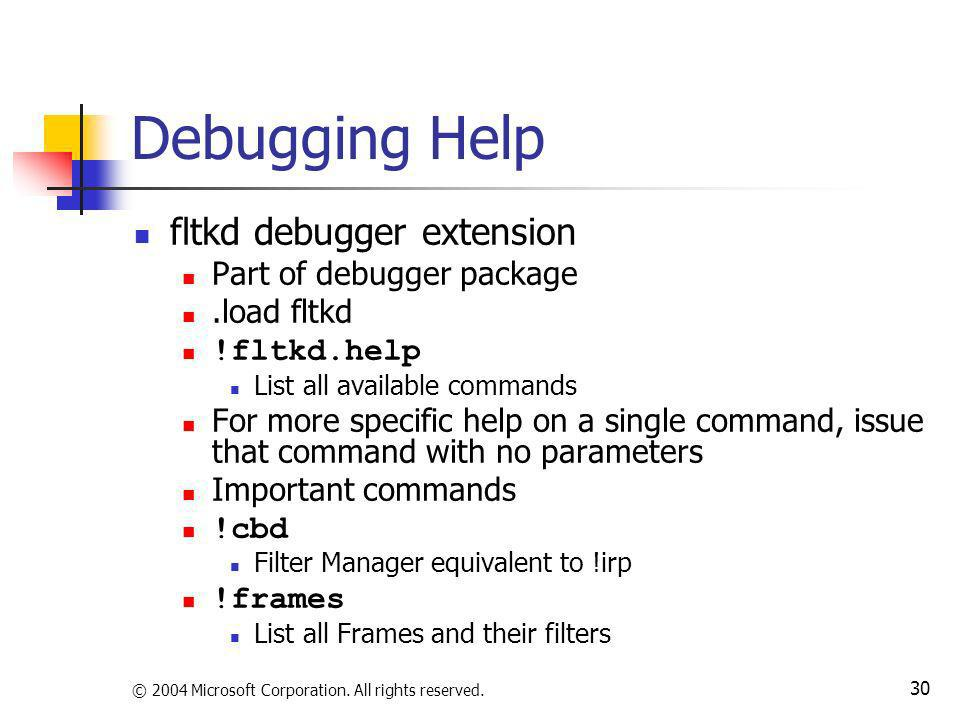 Debugging Help fltkd debugger extension Part of debugger package
