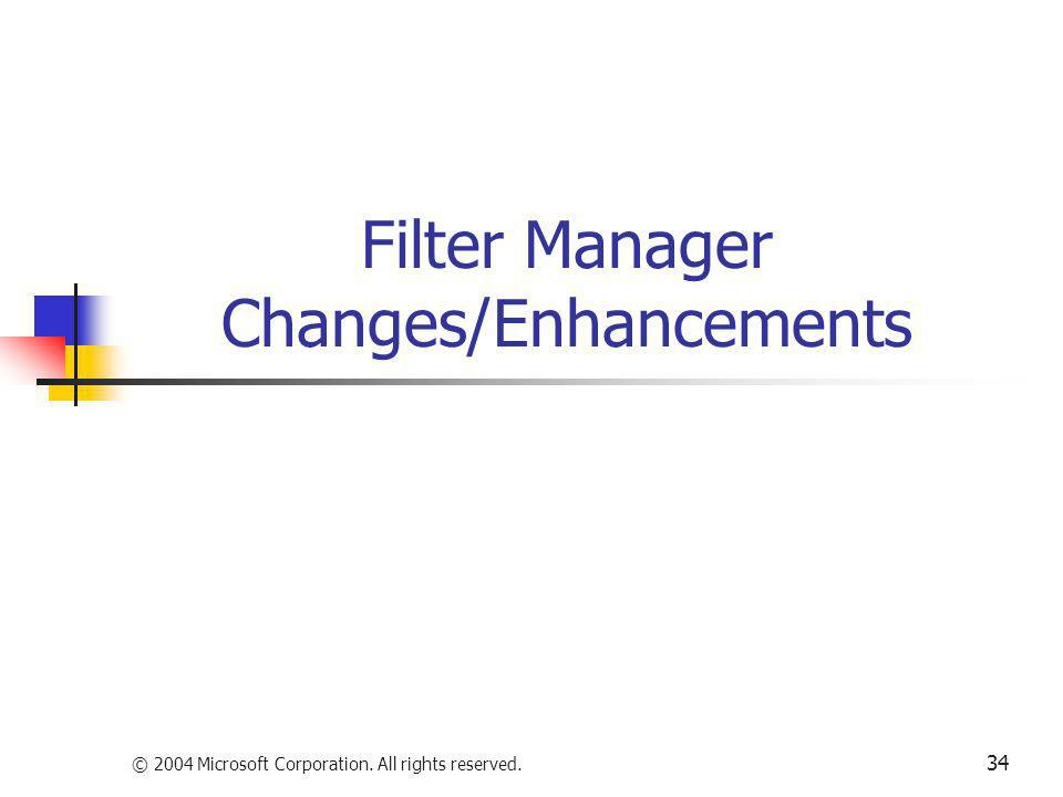 Filter Manager Changes/Enhancements