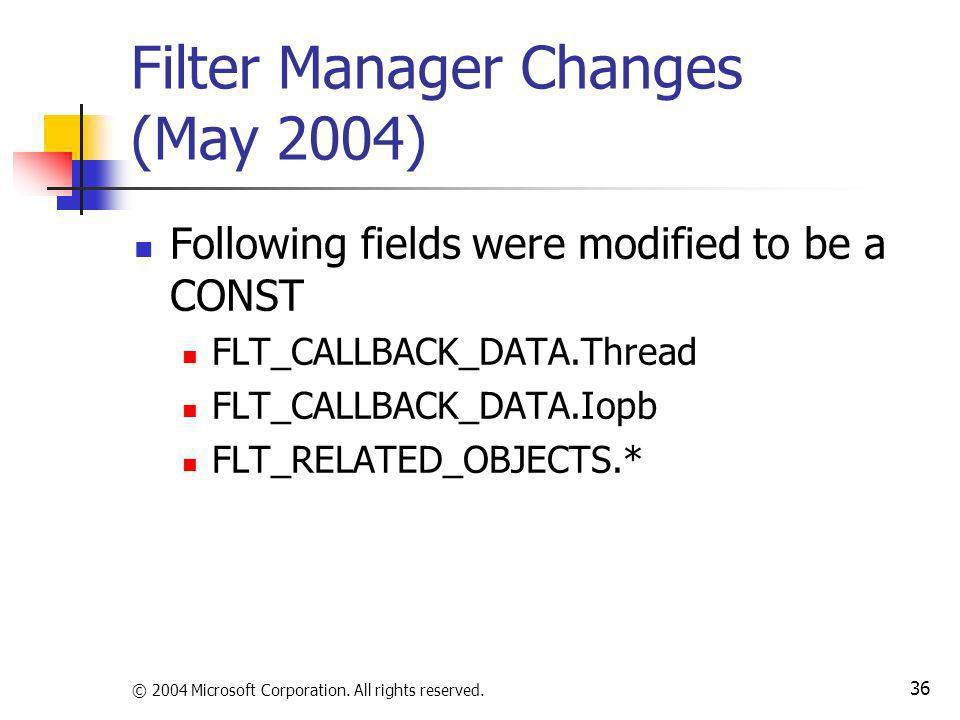 Filter Manager Changes (May 2004)