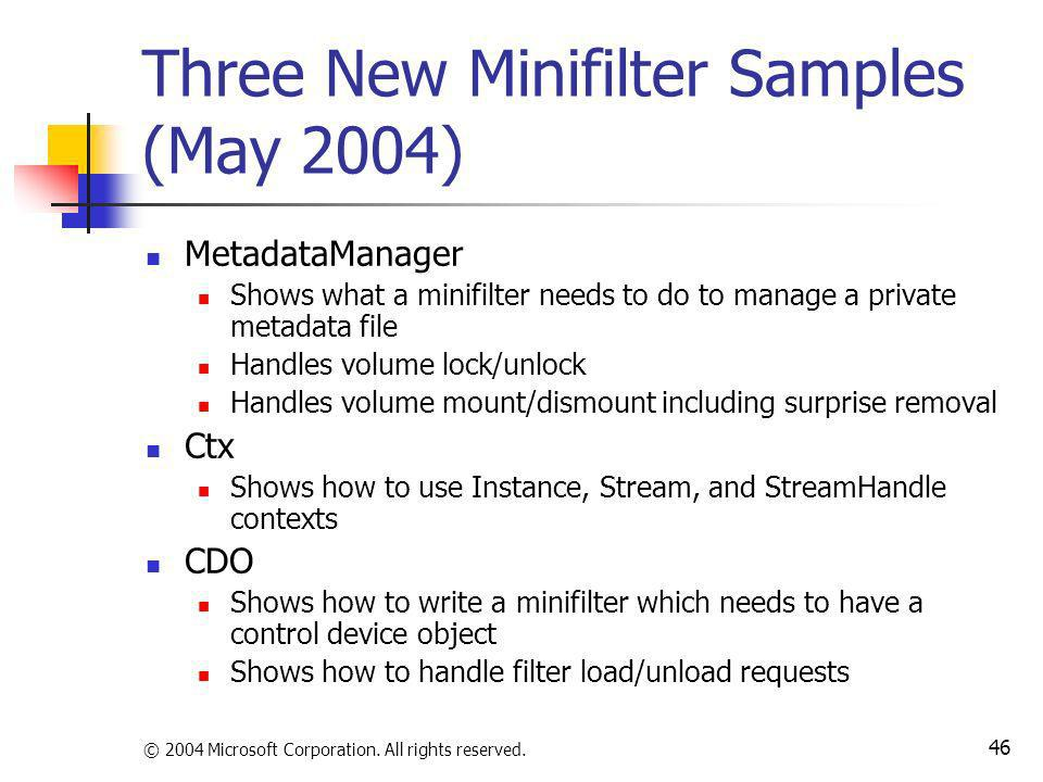 Three New Minifilter Samples (May 2004)