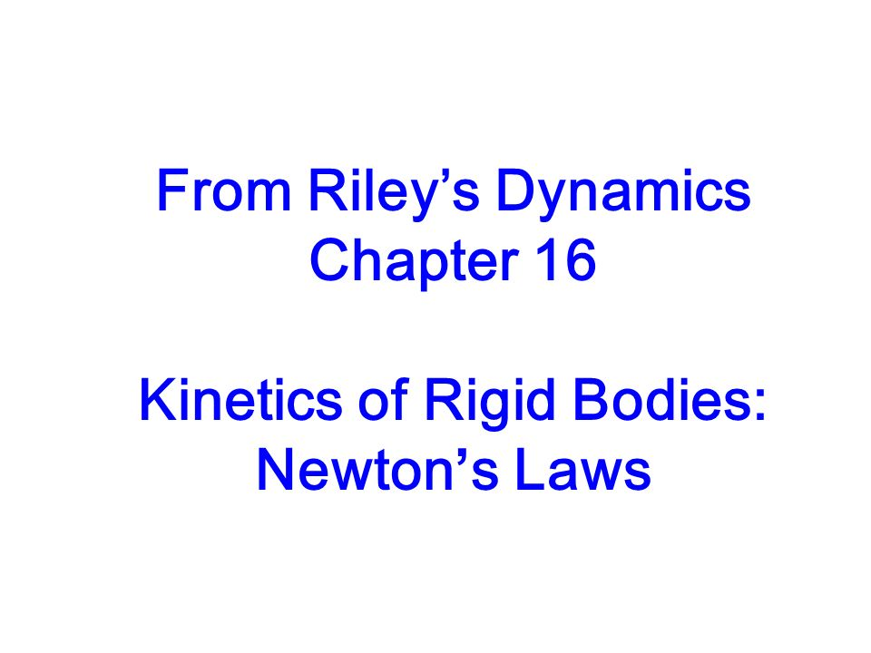 Kinetics of Rigid Bodies: