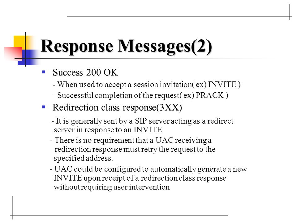 Response Messages(2) Success 200 OK Redirection class response(3XX)