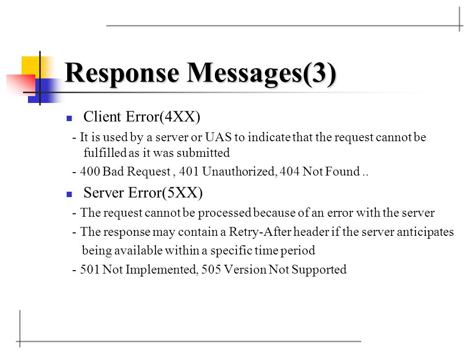 Response Messages(3) Client Error(4XX) Server Error(5XX)