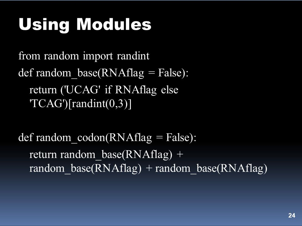 Using Modules from random import randint