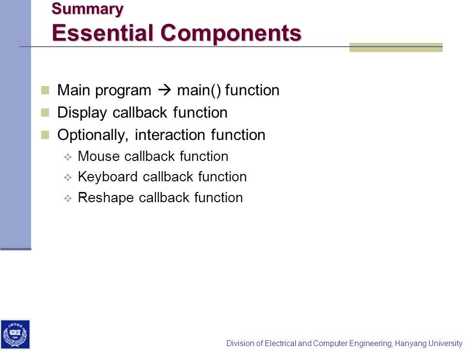 Summary Essential Components