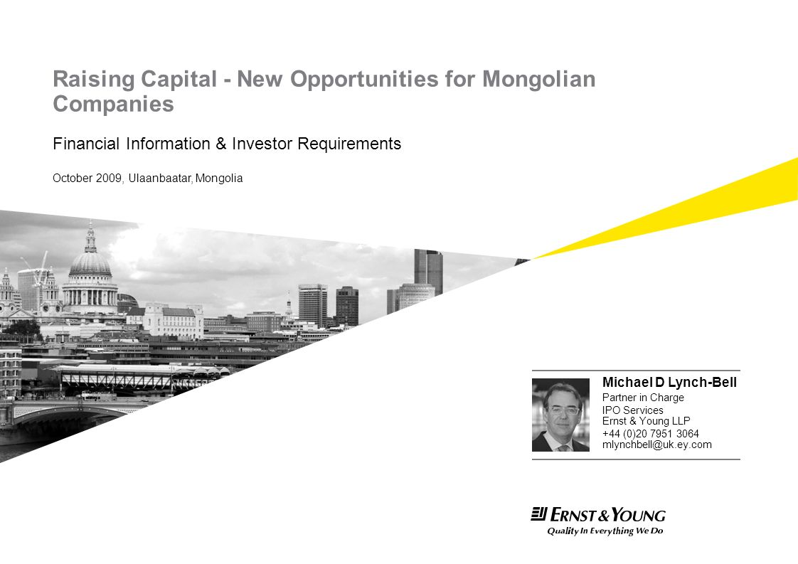 Raising Capital - New Opportunities for Mongolian Companies Financial Information & Investor Requirements