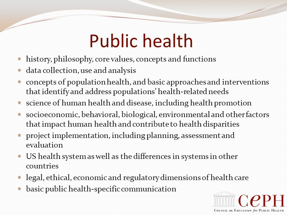 Public health history, philosophy, core values, concepts and functions