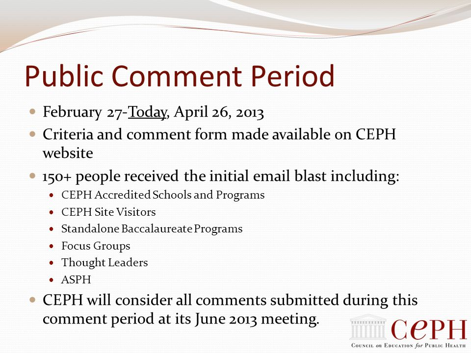 Public Comment Period February 27-Today, April 26, 2013