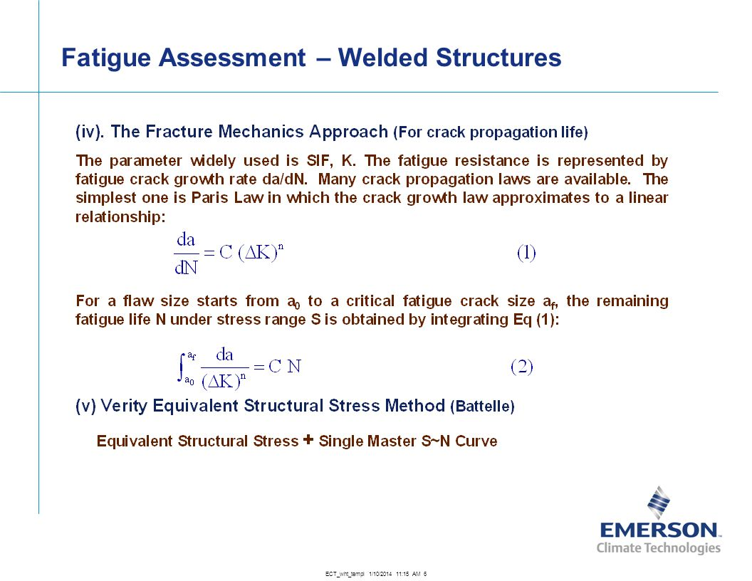 Fatigue Assessment – Welded Structures