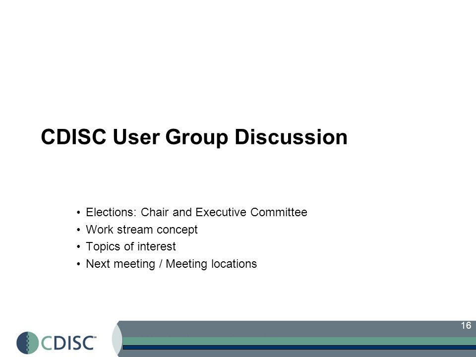 CDISC User Group Discussion