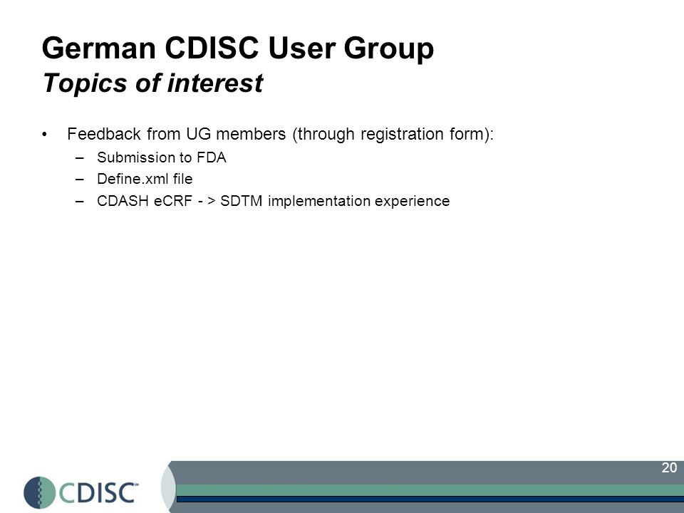 German CDISC User Group Topics of interest