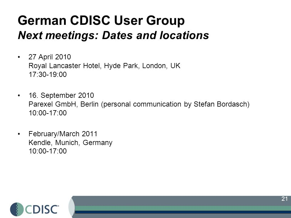 German CDISC User Group Next meetings: Dates and locations