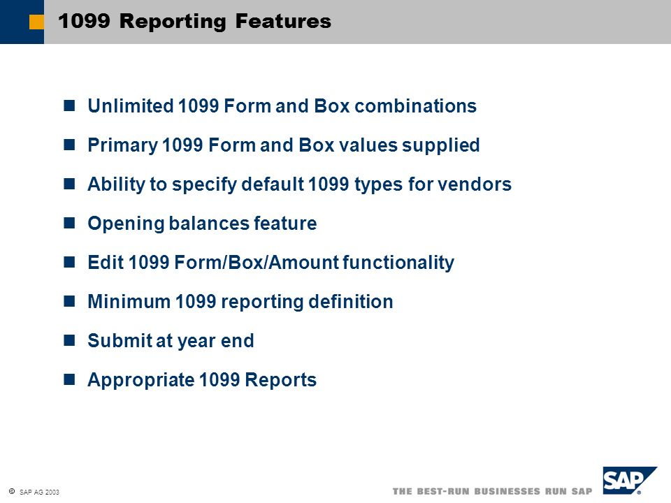 1099 Reporting Features Unlimited 1099 Form and Box combinations