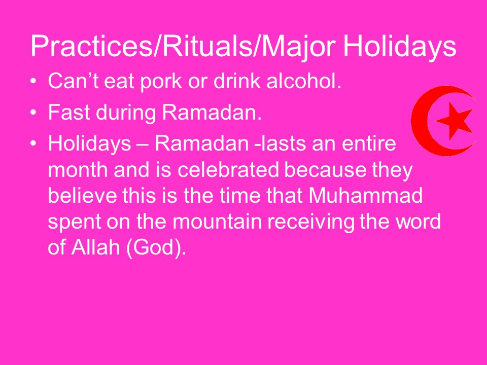 Practices/Rituals/Major Holidays