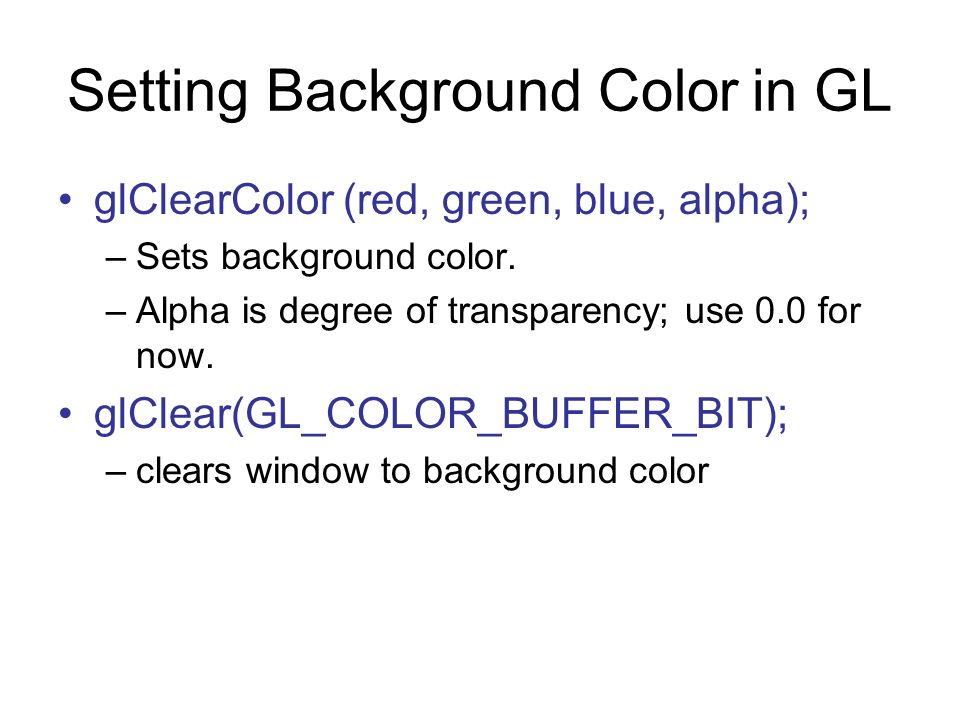 Setting Background Color in GL