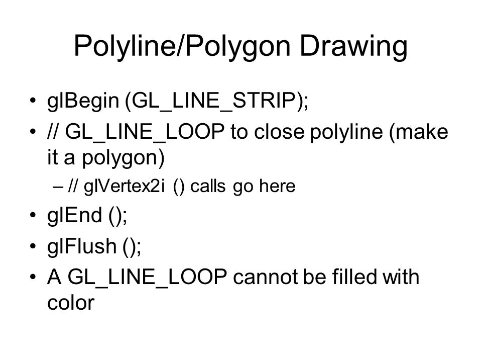 Polyline/Polygon Drawing