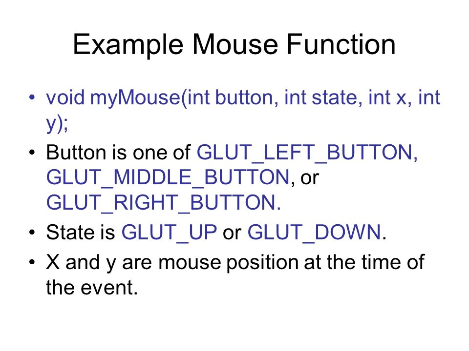 Example Mouse Function