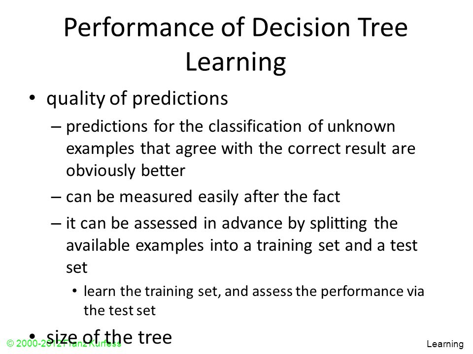 Performance of Decision Tree Learning