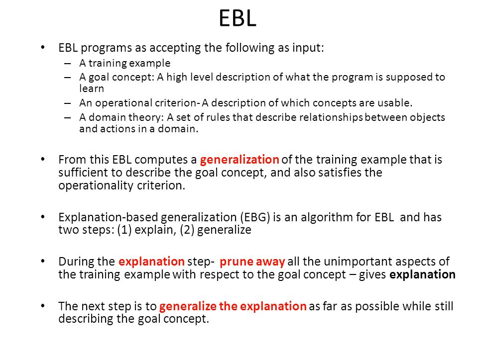 EBL EBL programs as accepting the following as input: