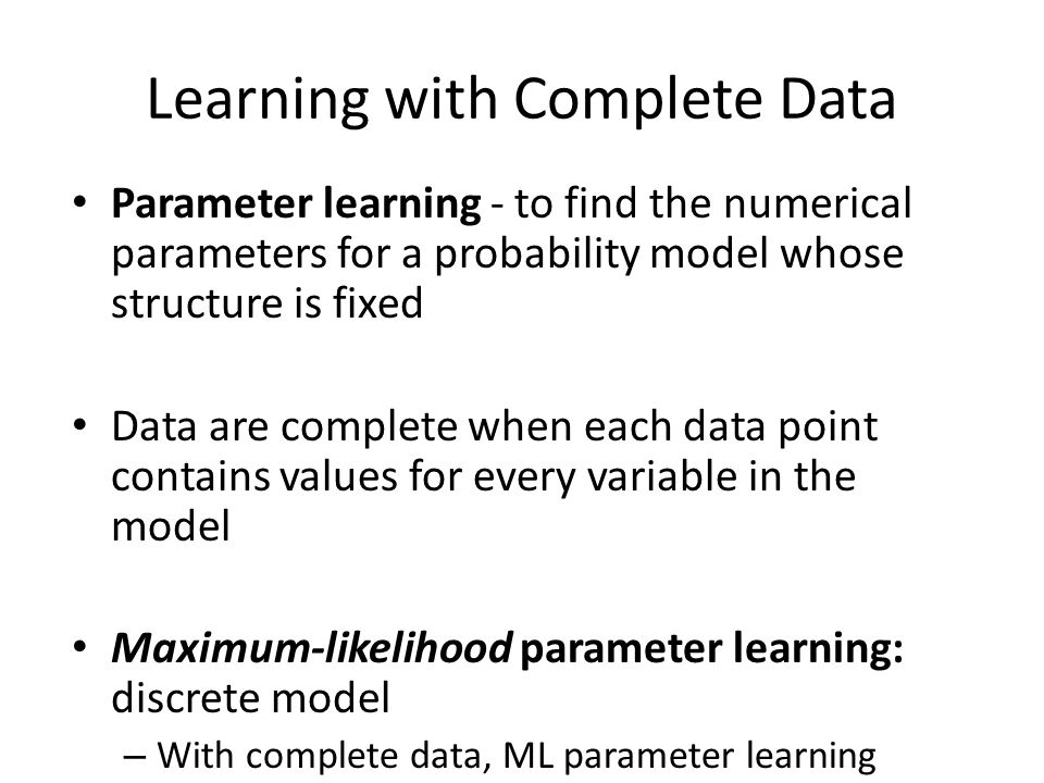Learning with Complete Data